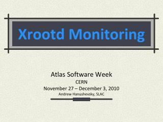 Xrootd Monitoring
