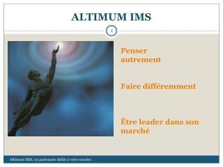 ALTIMUM IMS