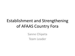 Establishment and Strengthening of AFAAS Country Fora