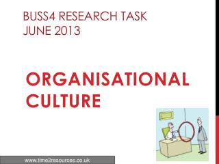BUSS4 Research Task  June 2013
