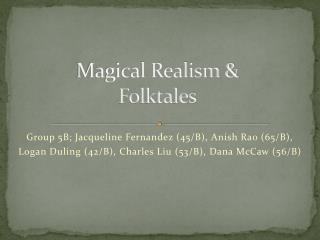 Magical Realism & Folktales