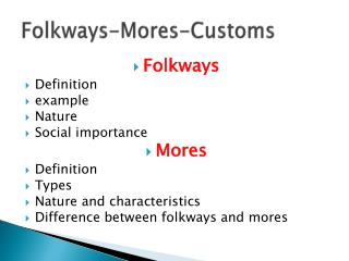 Folkways-Mores-Customs