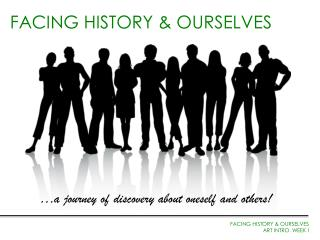 FACING HISTORY & OURSELVES