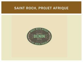 Saint  roch , projet  afrique
