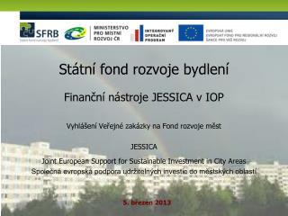 Státní fond rozvoje bydlení
