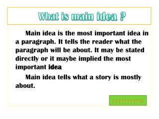 What is main idea ?