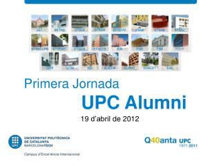 Primera Jornada  UPC  Alumni