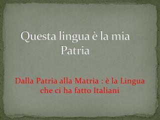 Questa lingua è la mia Patria