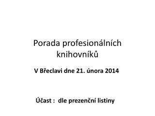 Porada profesionálních knihovníků