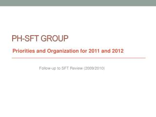 PH-SFT Group