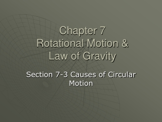 Causes of Circular Motion