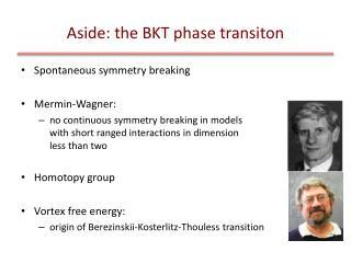 Aside: the BKT phase  transiton