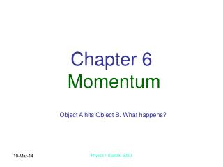 Chapter 6  Momentum