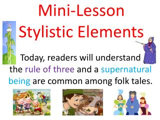 Mini-Lesson Stylistic Elements