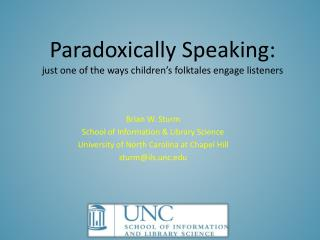 Paradoxically Speaking: just one of the ways children's folktales engage listeners