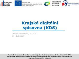 Krajsk� digit�ln�  spisovna (KDS)