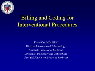 Billing and Coding for Interventional Procedures