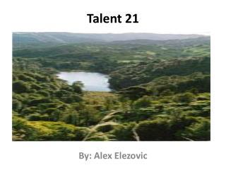 Talent 21