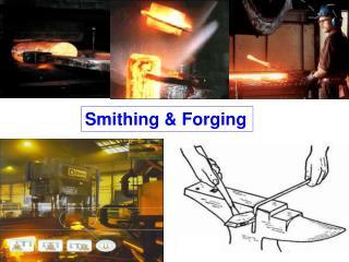 Smithing & Forging