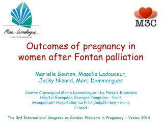 The 3rd International  Congress  on  Cardiac Problems  in  Pregnancy  –  Venice  2014