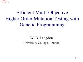 Efficient Multi-Objective  Higher Order Mutation Testing with Genetic Programming