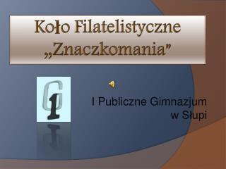I Publiczne Gimnazjum w Słupi