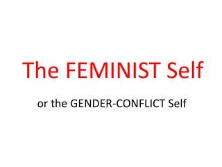 The FEMINIST Self