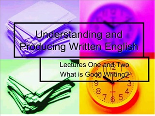 Understanding and Producing Written English