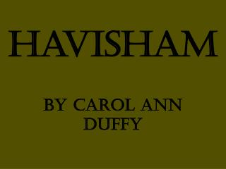 Havisham By Carol Ann Duffy
