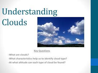 Understanding Clouds