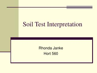 Soil Test Interpretation