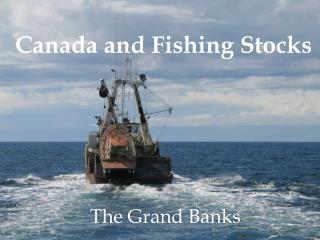 Canada and Fishing Stocks