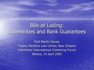 Bills of Lading: Indemnities and Bank Guarantees