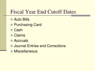 Fiscal Year End Cutoff Dates