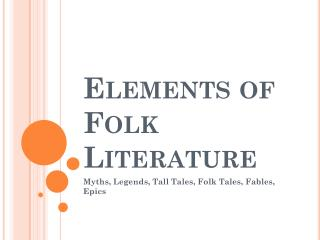 Elements of Folk Literature