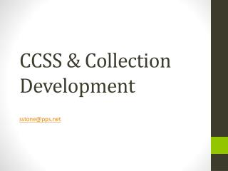 CCSS & Collection Development