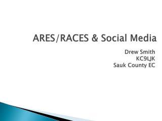 ARES/RACES & Social Media