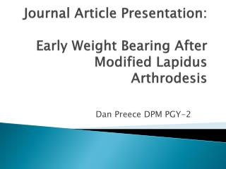 Journal Article Presentation: Early Weight Bearing After Modified Lapidus Arthrodesis