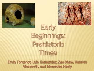 Early Beginnings: Prehistoric Times