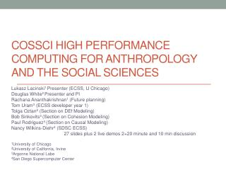 CoSSci High Performance Computing for Anthropology and the Social Sciences