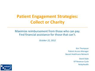 Patient  Engagement Strategies: Collect or Charity
