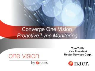 Converge One Vision Proactive Lync Monitoring