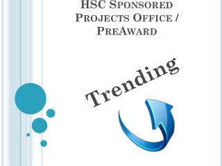 HSC Sponsored Projects Office /  PreAward