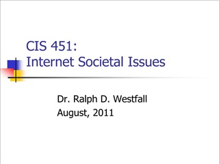 CIS 451:  Internet Societal Issues