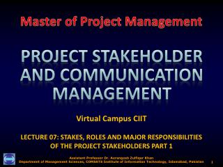 Virtual Campus CIIT LECTURE 07:  STAKES, ROLES AND MAJOR RESPONSIBILITIES