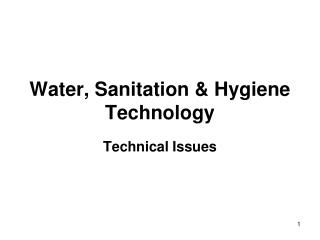 Water, Sanitation & Hygiene Technology