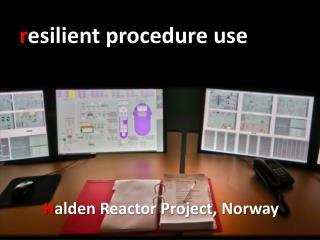 r esilient procedure use