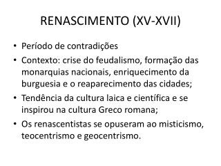 RENASCIMENTO (XV-XVII)