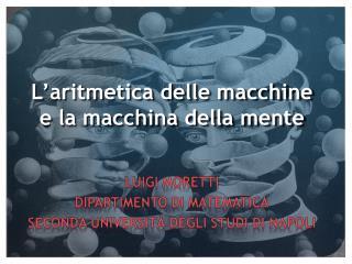 L'aritmetica delle macchine e la macchina della mente