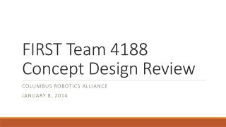 FIRST Team 4188 Concept Design Review
